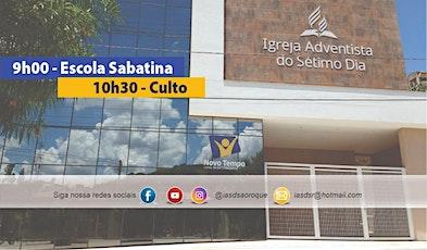 08/05/2021  | Escola Sabatina e Culto Presencial ingressos