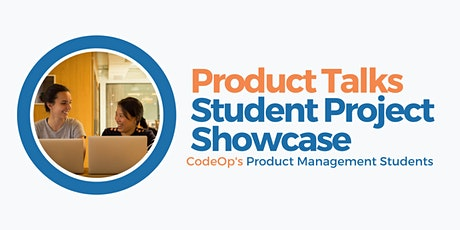Product Talks - Student Project Showcase tickets