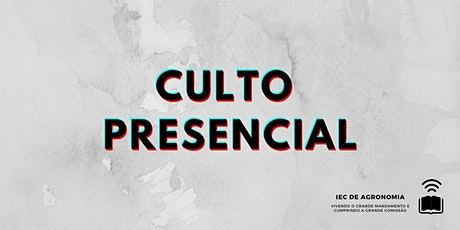 CULTO PRESENCIAL -  09/05/21 ingressos