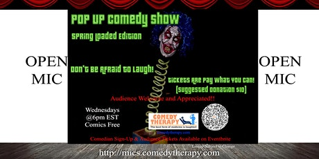 Pop Up Comedy Show Open Mic - May 18th tickets