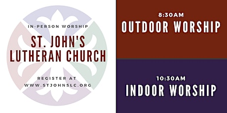 Indoor & Outdoor Worship at St. John's Lutheran Church tickets