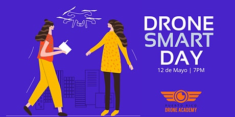 DRONE SMART DAY™ | Edición II tickets