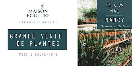 NANCY // LE JARDIN ÉPHÉMÈRE DE MAISON BOUTURE - VENTE DE PLANTES billets