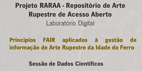 Projeto RARAA - Repositório de Arte Rupestre de Acesso Aberto ingressos