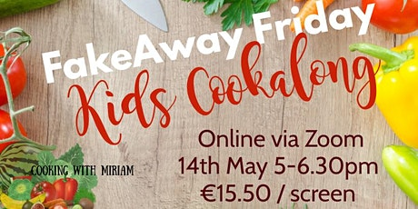 Fakeaway Friday Kids Cookalong tickets