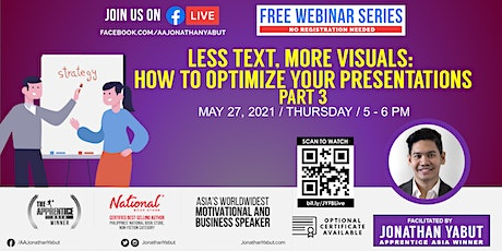 Less Text, More Visuals: How to Optimize Your Presentations, Part 3 tickets