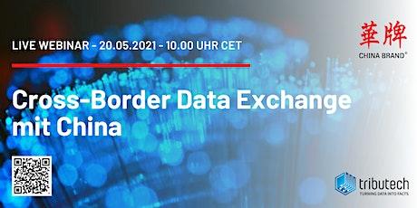 Cross-Border Data Exchange mit China tickets
