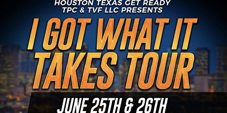 I Got What it Takes Concert/Festival Extravaganza tickets