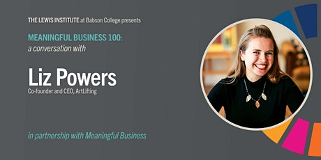 Meaningful Business 100: Liz Powers tickets
