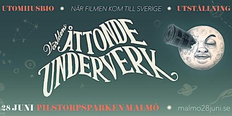 Världens åttonde underverk - När filmen kom till Sverige tickets