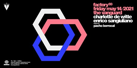 Factory93 Presents: Charlotte De  Witte tickets
