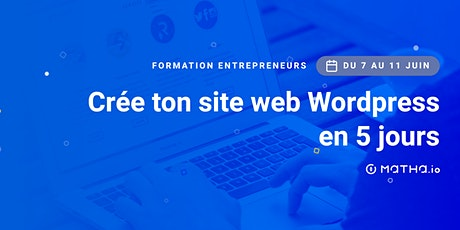 [FORMATION] Crée ton site en 5 jours sur Wordpress (juin) billets