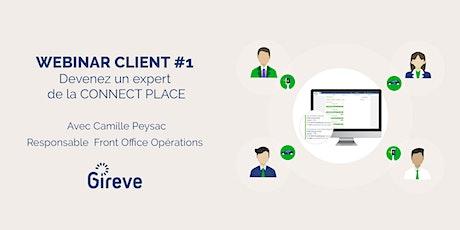 GIREVE CLIENT # 1 Devenez un expert de la CONNECT PLACE tickets