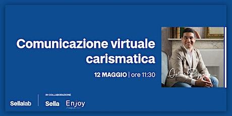 Comunicazione virtuale carismatica biglietti