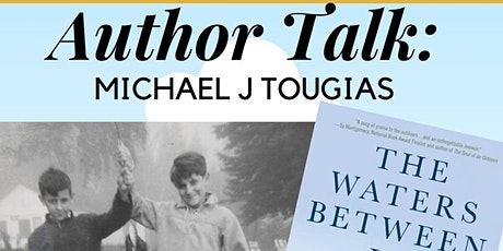 Author Talk: Michael Tougias The Water's Between Us tickets