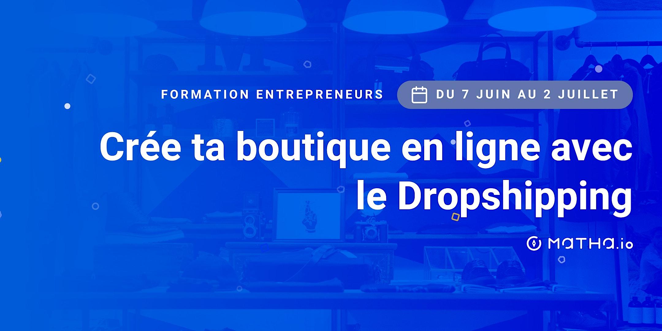 [FORMATION] Shopify : Créez votre boutique rentable en Dropshipping  (juin)