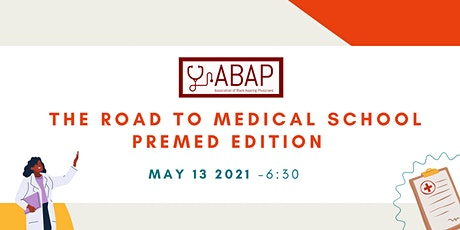 The Road to Medical School: Premed Edition tickets