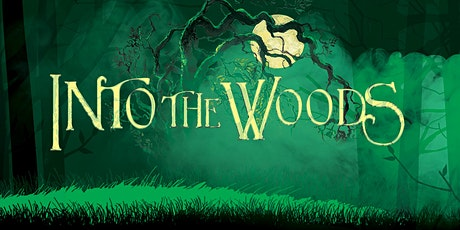 INTO THE WOODS (Public  Performance) tickets
