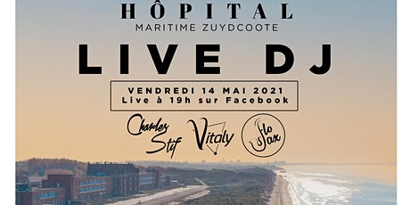 DJ Live en ligne - Hôpital Maritime de Zuydcoote billets