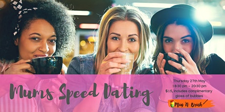 Mums speed dating tickets
