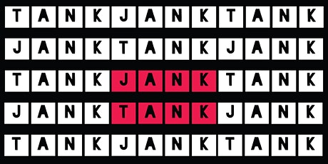 JANK TANK tickets