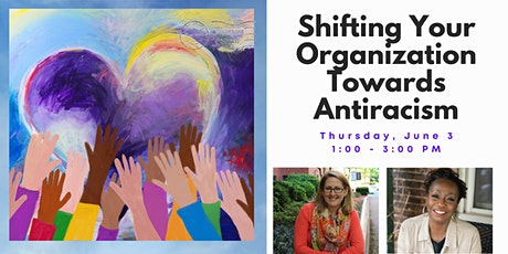 Shifting Your Organization Towards Antiracism tickets