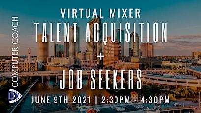 Tampa Bay Talent Acquisition + Job Seeker Mixer tickets