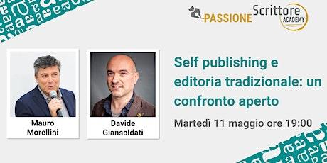Self publishing e editoria tradizionale: un confronto aperto biglietti