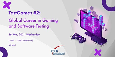 TestGames Panel #2: Global Career in Gaming and Software Testing tickets