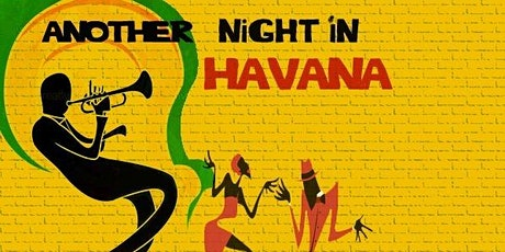 Another night in Havana - Jam in a Jar in May tickets