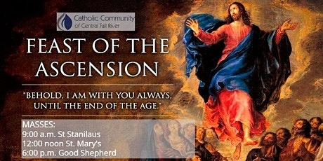 Solemnity of the Ascension of the Lord, May 13 tickets