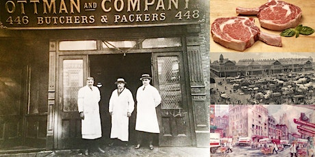 'The Meatpacking District: A History of NYC's Meat Purveyors' Webinar tickets