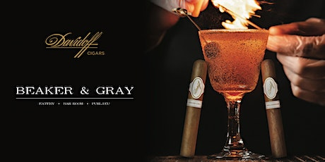 Davidoff Cigars Gastronomy Series featuring Beaker and Gray tickets