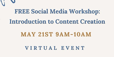 Virtual Social Media Workshop: An Introduction to Content Creation tickets
