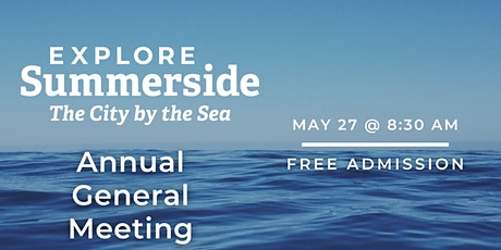 Explore Summerside - Annual General Meeting tickets