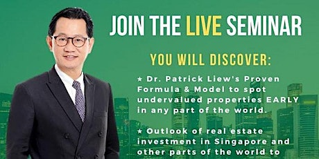 [FREE Physical Property Investing MASTERCLASS by Dr Patrick Liew!] tickets
