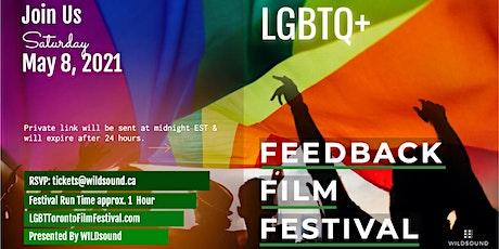 LGBTQ+ Feedback Film Festival Stream - Saturday May 8th tickets