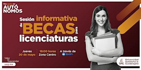 Sesión Informativa de Becas para Licenciaturas tickets