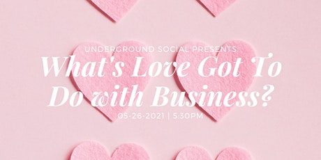 What's Love Got To Do With Business? with Kristen Thomas & Rebecca Gubbels tickets