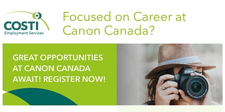 Focused on Career at Canon Canada? tickets