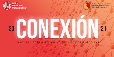 Conexión: The Summit for Latinx Education Leaders tickets