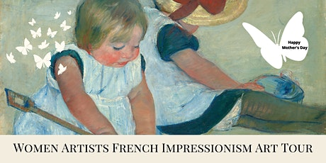 Women Artists French Impressionism Art Tour tickets
