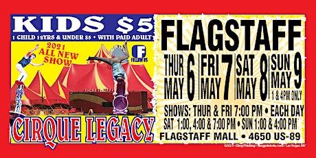 Sunday May 9 Cirque Legacy in Flagstaff, AZ tickets