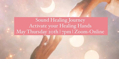 FREE SOUND HEALING- Journey to Activate your Healing Hands tickets