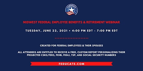 Midwest Federal Employee Benefits & Retirement Webinar tickets