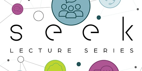 Chapter Wide | Seek Lecture Series: Session 2 tickets