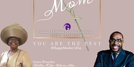 Mother's Day at GREATER with Mother Ellen Allen tickets