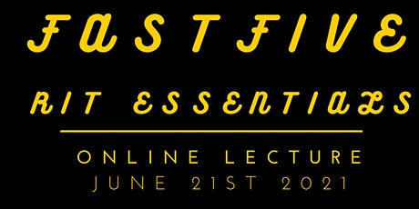 """""""Fast Five: RIT Essentials"""" Online Lecture tickets"""