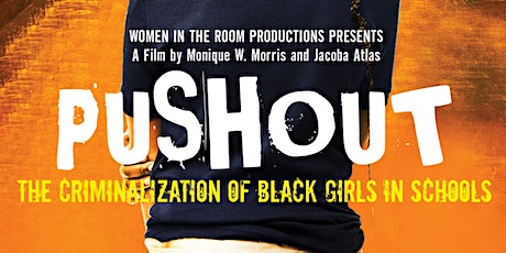 Push Out Screening and Discussion Part 1 tickets