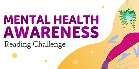 Mental Health Awareness Reading Challenge tickets